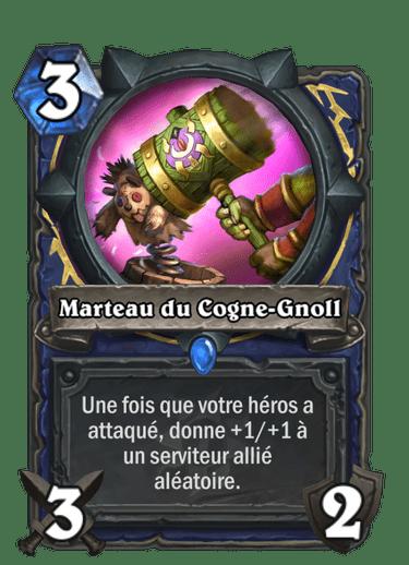 marteau-cogne-gnoll-carte-extension-folle-journee-sombrelune-hearthstone