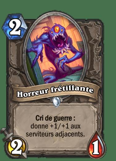 horreur-fretillante-carte-extension-folle-journee-sombrelune-hearthstone