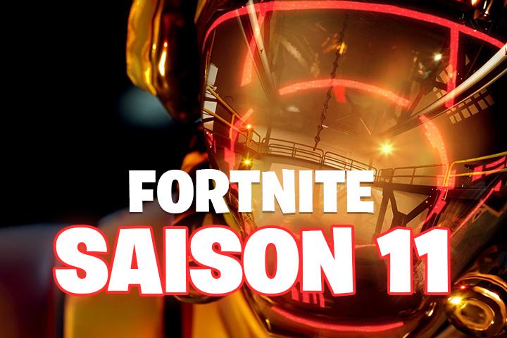 Fortnite Saison 11 Date De Sortie Et Début Toutes Les